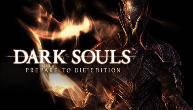 DARK SOULS™: Prepare To Die™ Edition Free Download
