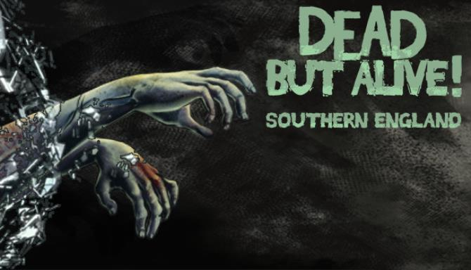 Dead But Alive! Southern England Free Download