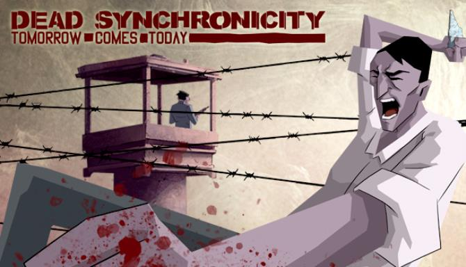 Dead Synchronicity: Tomorrow Comes Today Free Download