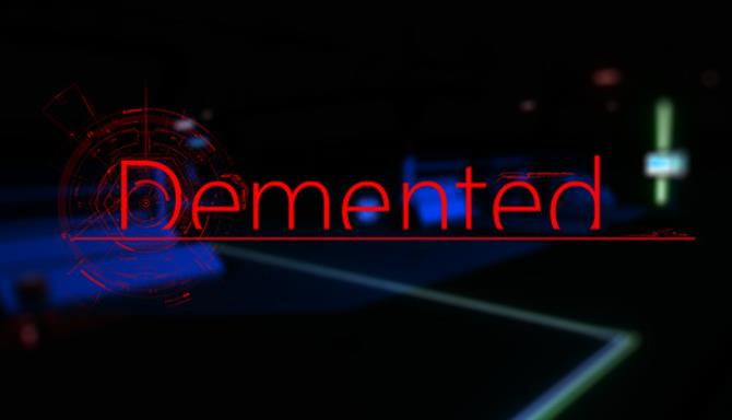 Demented Free Download