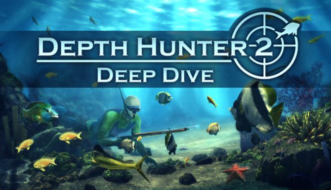 Depth Hunter 2: Deep Dive Free Download