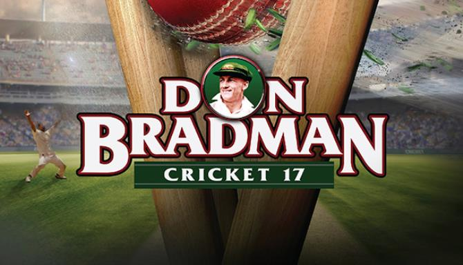 Don Bradman Cricket 17 Free Download Igggames