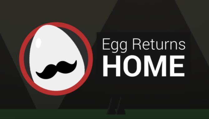 Egg Returns Home Free Download