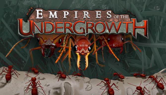 EMPIRES UNDERGROWTH THE TÉLÉCHARGER OF