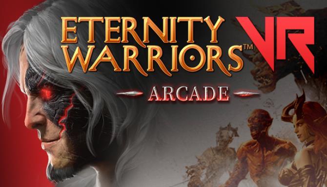 Eternity Warriors™ VR Free Download