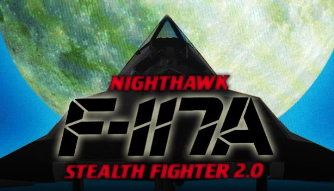 F-117A Nighthawk Stealth Fighter 2.0 Free Download