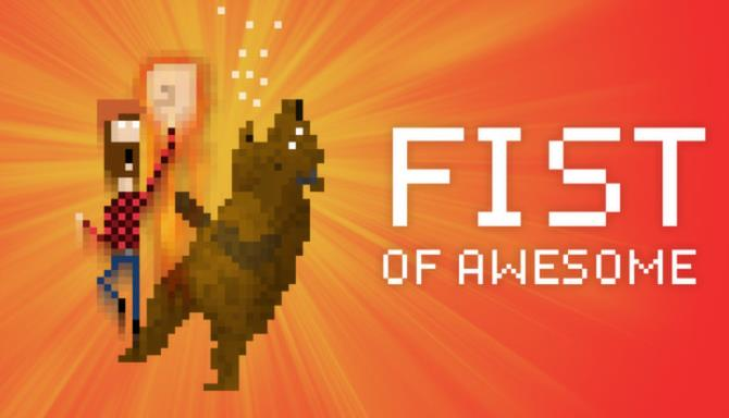 FIST OF AWESOME Free Download