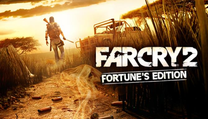 Far Cry® 2: Fortune's Edition Free Download