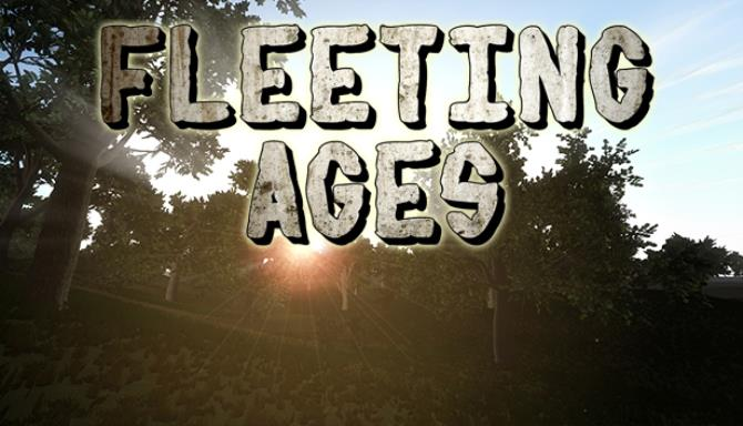 Fleeting Ages Free Download
