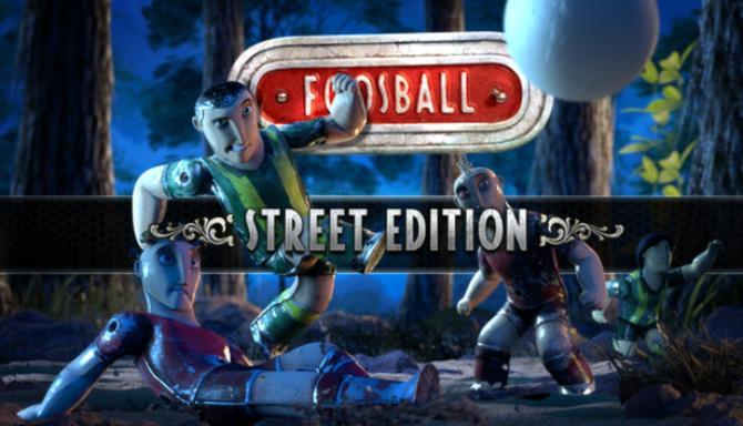Foosball - Street Edition Free Download