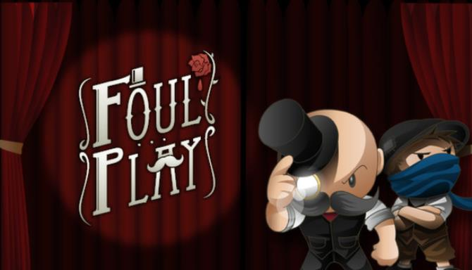 Foul Play Free Download