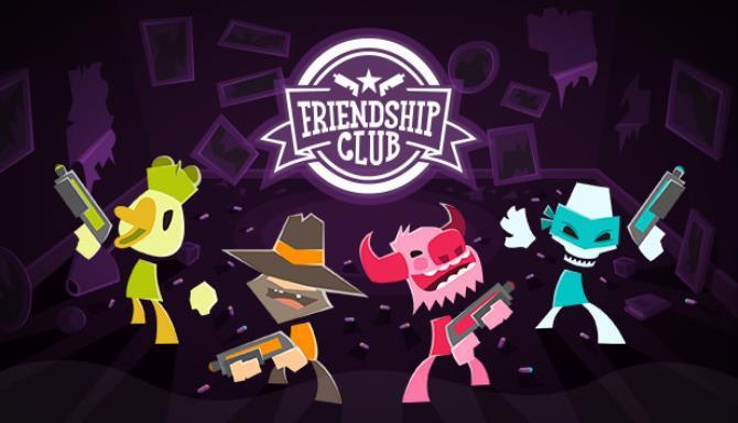 Friendship Club Free Download