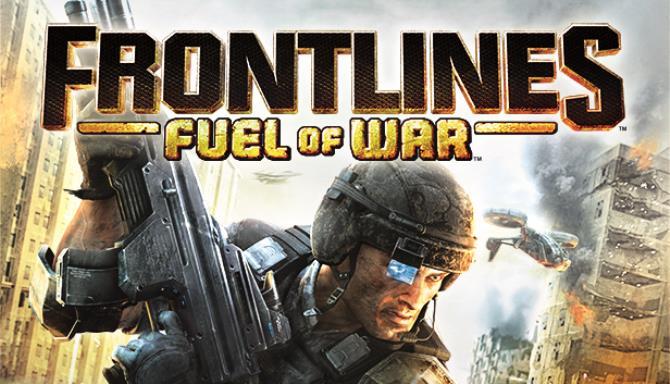 Frontlines™: Fuel of War™ Free Download