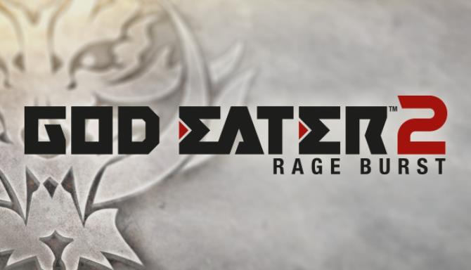 god eater 2 rage burst crack download