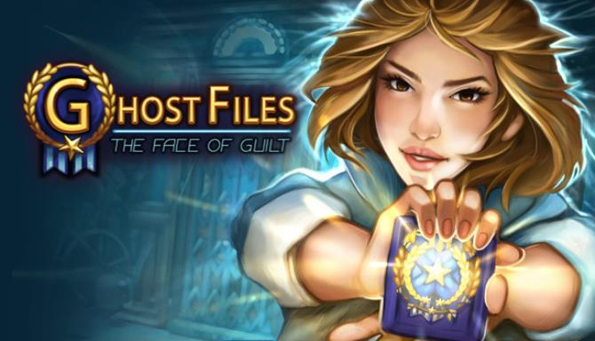 Ghost Files: The Face of Guilt Free Download « IGGGAMES
