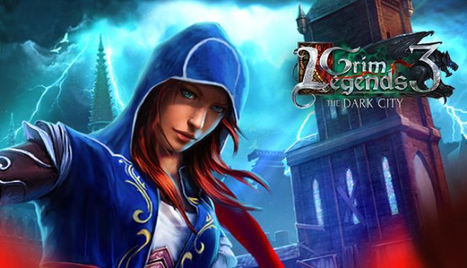 Grim Legends 3: The Dark City Free Download « IGGGAMES