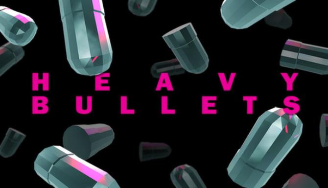Heavy Bullets Free Download