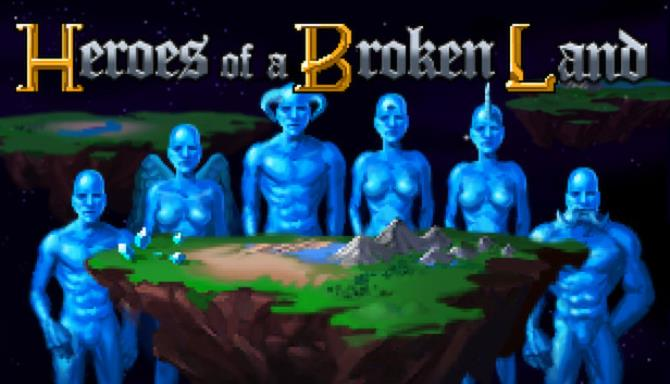 Heroes of a Broken Land Free Download