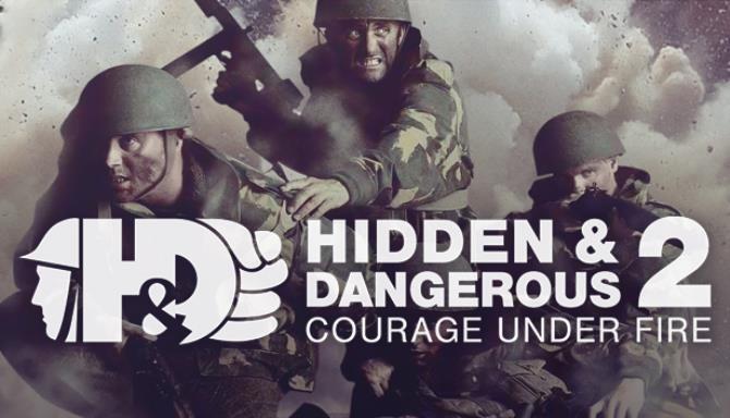 Hidden & Dangerous 2: Courage Under Fire Free Download