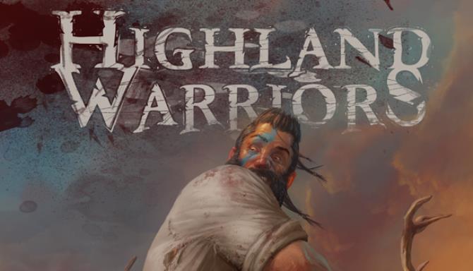 Highland Warriors Free Download
