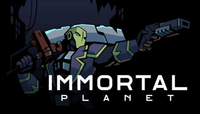 Immortal Planet Free Download