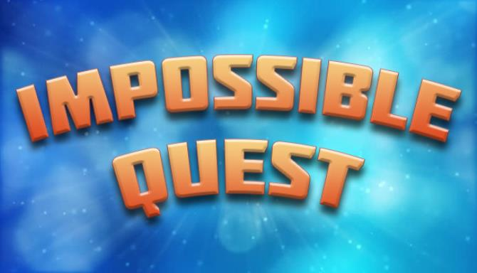 Impossible Quest Free Download