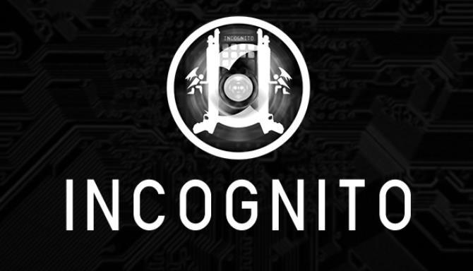Incognito Free Download