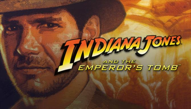 Indiana Jones® and the Emperor's Tomb™ Free Download