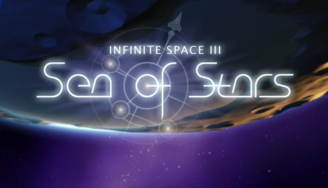 Infinite Space III: Sea of Stars Free Download