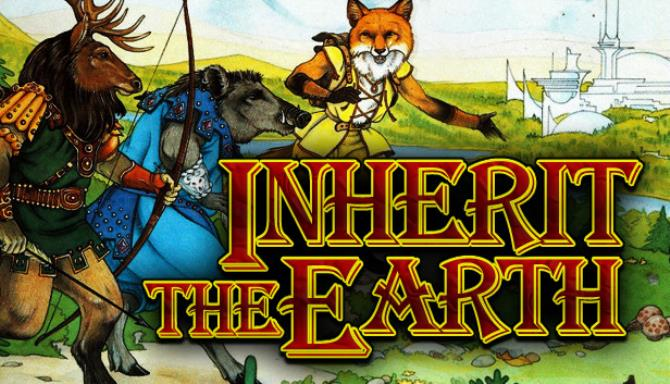 Inherit the Earth: Quest for the Orb Free Download