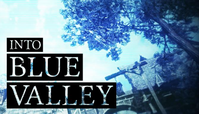 Into Blue Valley Free Download