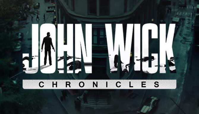 John Wick Chronicles Free Download