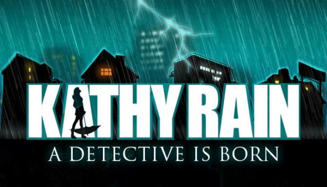Kathy Rain Free Download