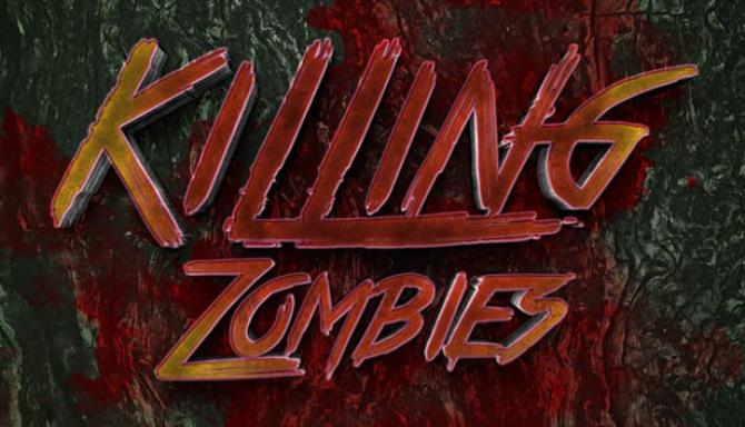 Killing Zombies Free Download