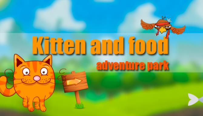 Kitten and food: adventure park Free Download