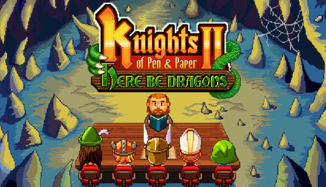 Knights of Pen and Paper 2 - Here Be Dragons Free Download