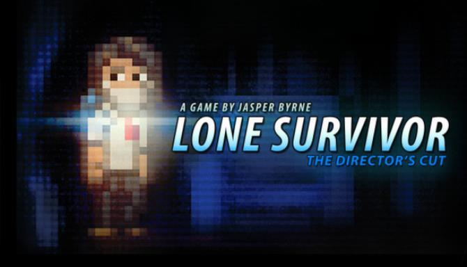 Lone Survivor: The Director's Cut Free Download