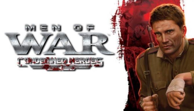 Men of War: Condemned Heroes Free Download