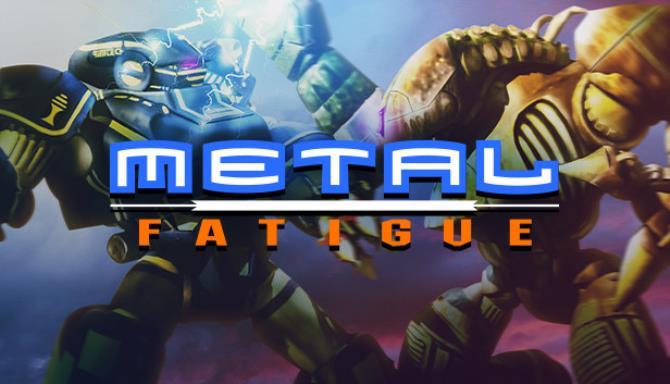 Metal Fatigue Free Download