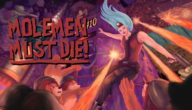 Molemen Must Die! Free Download