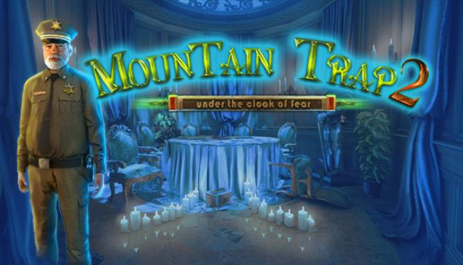 Mountain Trap 2: Under the Cloak of Fear Free Download