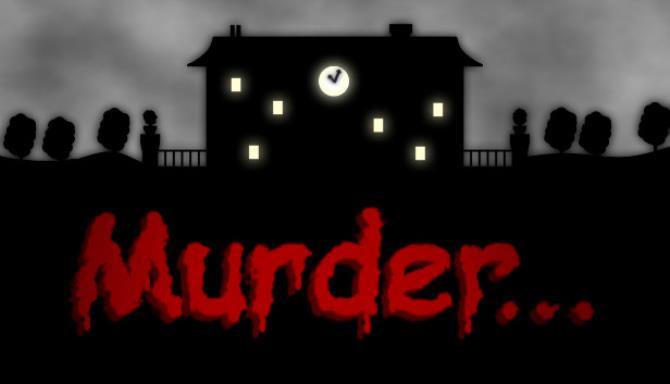 Murder... Free Download