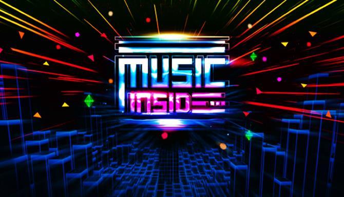 Music Inside: A VR Rhythm Game Free Download