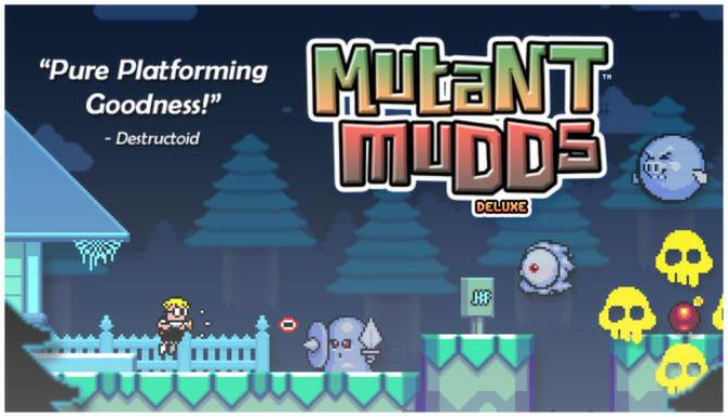 Mutant Mudds Deluxe Free Download