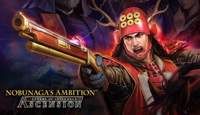 NOBUNAGA'S AMBITION: Sphere of Influence - Ascension / 信長の野望・創造 戦国立志伝 Free Download