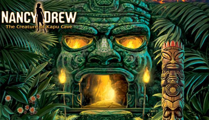Nancy Drew®: The Creature of Kapu Cave Free Download