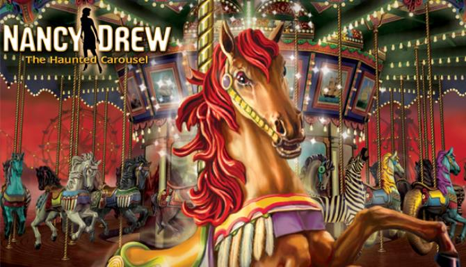 Nancy Drew®: The Haunted Carousel Free Download