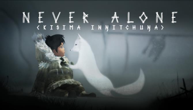 Never Alone (Kisima Ingitchuna) Free Download