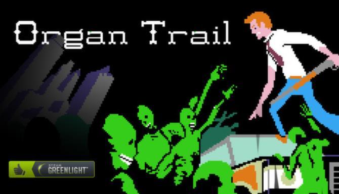 Organ Trail: Director's Cut Free Download