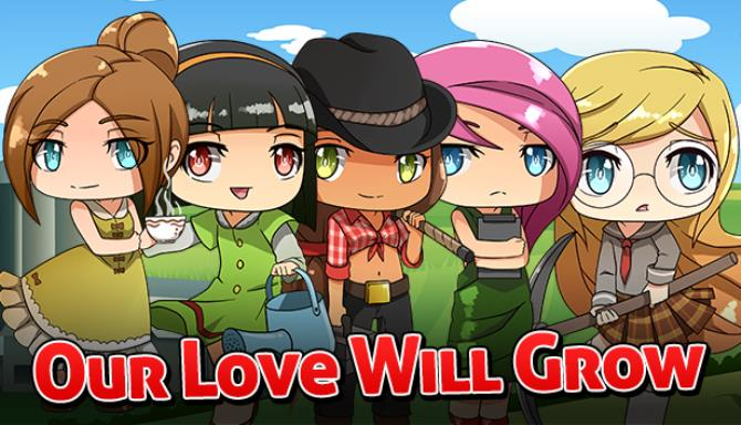 Our Love Will Grow Free Download